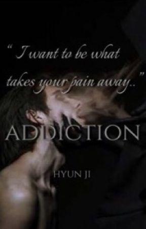 Addiction [BxB] | #Wattys2019 by Yeon-Jae