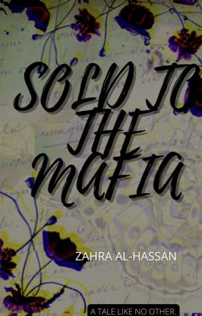 Sold to the Mafia by Silver_Baze12