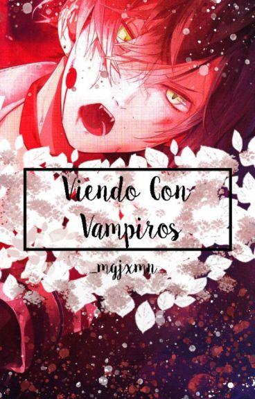 Viviendo con vampiros [Diabolik Lovers Fanfic] #Book 1 -Terminado- © -EDITANDO-