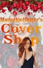 Made1ineHatter's Cover Shop by MLHatter