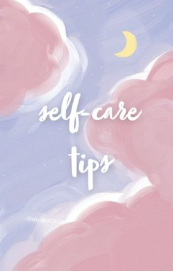 SELFCARE TIPS 🌻