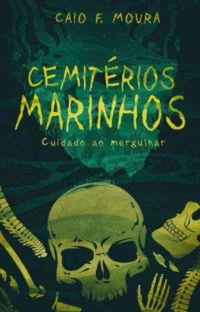 Cemiterios Marinhos by CaioFreitas7