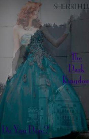 The Dark Kingdom