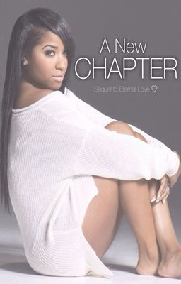 A New Chapter: Jawan Harris Love Story [Sequel to Eternal Love]