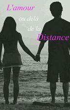 L'amour au delà de la distance by Harmiew