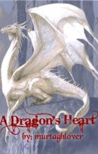A dragon's heart by murtaghlover