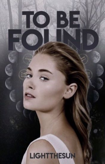 To Be Found ♧ Legacies
