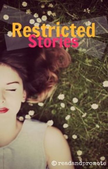 Restricted Stories by readandpromote
