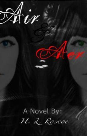 AER & AIR by Hayleeroscoe