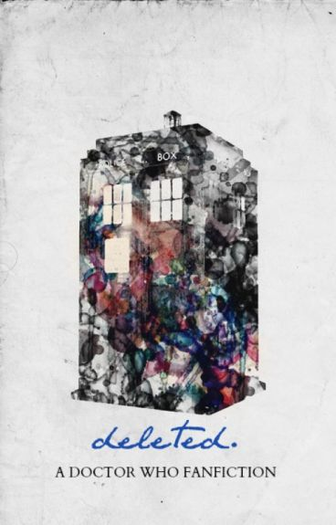 Deleted [Doctor Who Fan Fiction] by penderruth