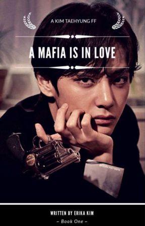A Mafia is in love ll Book 1    A Kim TaeHyung FF✔️ by _Erika_Kim_
