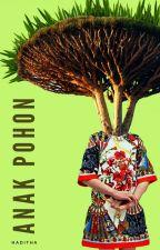 ANAK POHON by Haditha_M