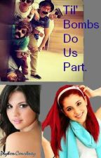 Til' Bombs Do Us Part [OneDirection FanFic] by PeytonCourtney