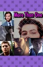 ON HOLD- More Than One {Supernatural and Teen Wolf}  by jonesy5858