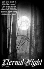Eternal Night (A Jacob Black Imprint Story) by Sammiluvsyew