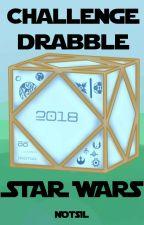 Challenge Drabble Star Wars (Novembre 2018) by Notsil