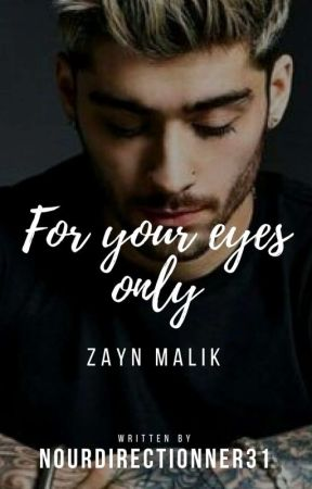For Your Eyes Only by NourDirectionner31