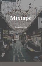 Mixtape by empatpertiga