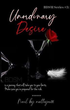 BDSM Series: Unordinary Desire (Book 3) by nexttoyou06