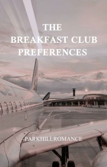 the breakfast club preferences