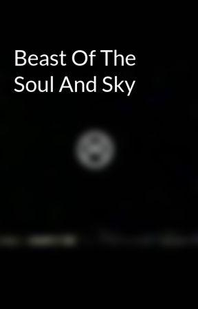Beast Of The Soul And Sky by veetheecreator