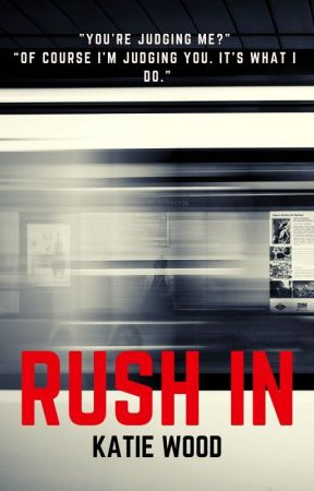 Rush In by historicalfanfiction