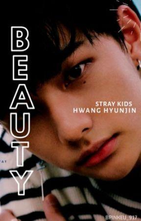 Beauty ; Stray Kids Hwang Hyunjin by bpinkeu_917