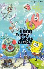 1000 Funny Jokes... EXTRAS!! by niallerzprincezzz