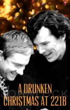 A Drunken Christmas at 221B - Johnlock by Fanfictomholland