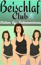 Beischlaf Club (ALL ABOUT ILLUMINATI SEQUEL) by Unknownimous
