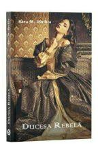 Ducesa rebelă - |finalizată|  by LeaArmstrong