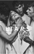 Damned liars  by RemiWhiite