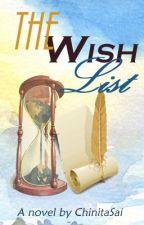 The Wish List #Wattys2015 by ChinitaSai