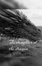 The daughter of the dragon by lurhelen