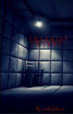 Insanely Insane|| Lams by multixfictions