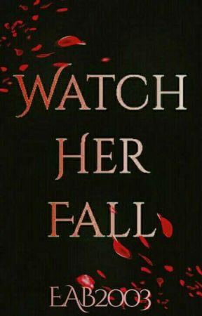 Watch Her Fall by EAB2003