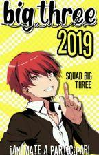 Definitivos Big Three Awards 2019 [En Evaluación]. by -SquadBigThree