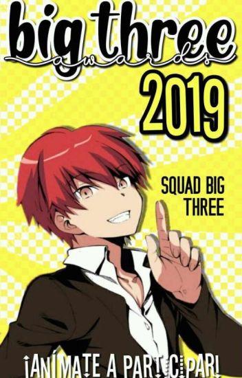Definitivos Big Three Awards 2019 [En Evaluación].