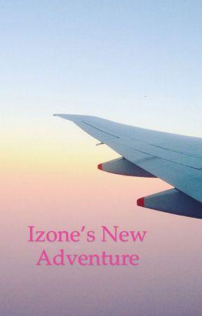 Izone's New Adventure by TheCuteOne1234