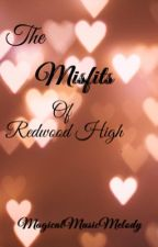 The Misfits Of Redwood High by MagicalMusicMelody