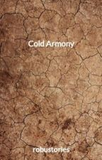 Cold Armony by robustories