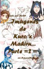Imagenes de Kuro x Mahiru =parte 2= by AmordeKokoro