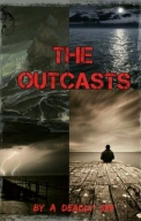 The Outcasts by A_Sinful_Wish