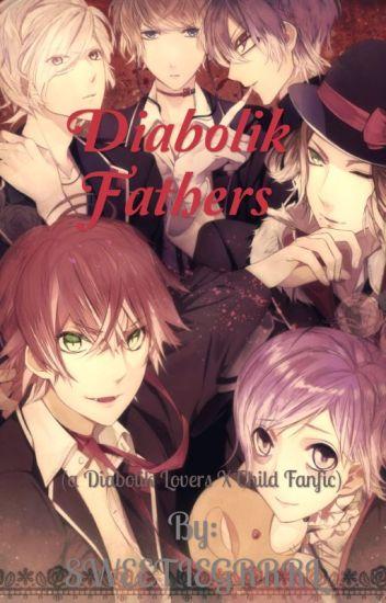 Diabolik Fathers (a Diabolik Lovers x child reader