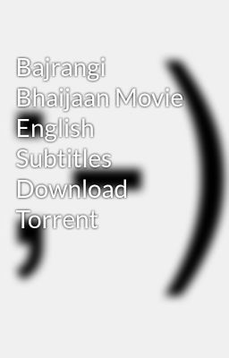 bajrangi bhaijan torrent