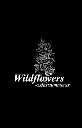 Wildflowers by xxLastSummerxx