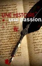 Une histoire, une passion... by Last_Death_kiss