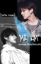 """Mr. Kim"" 