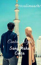 Cinta - NYA  Sang Maha Cinta (CSMC)  by Rosalinaazhr