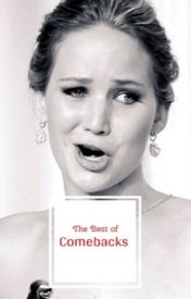 The Best Of Comebacks by Charliiie